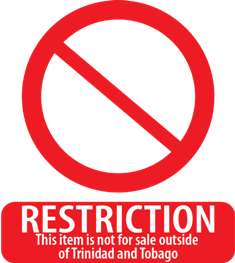 Restriction outside of Trinidad and Tobago
